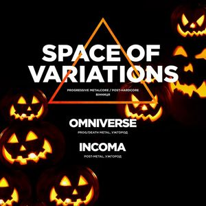 Концерт гуртів: Space Of Variations+ Incoma + Omniverse