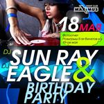 Афіша Вечірка «Sun Ray & Eagle Birthday Party»