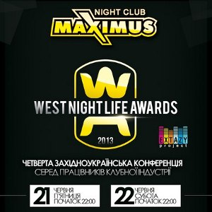 WEST NIGHT LIFE AWARDS @ Maximus